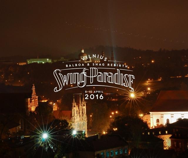 Swing Paradise - Vilnius Balboa & Shag Rebirth 2016.